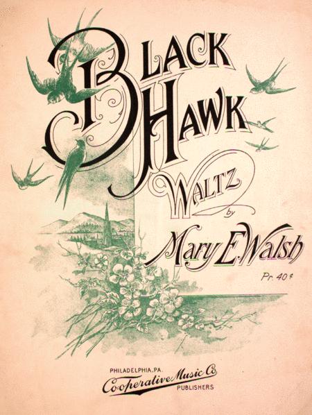 Black Hawk. Waltz
