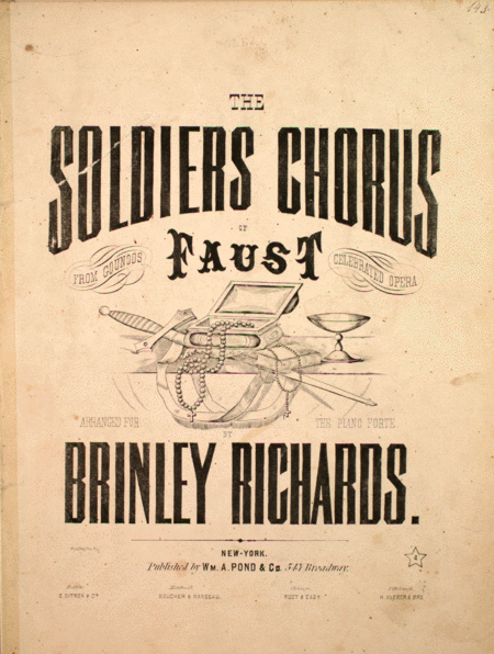 The Soldiers Chorus of Faust