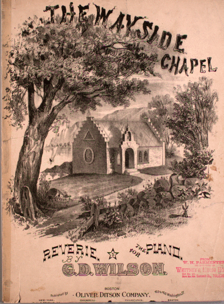The Wayside Chapel. Reverie for the Piano