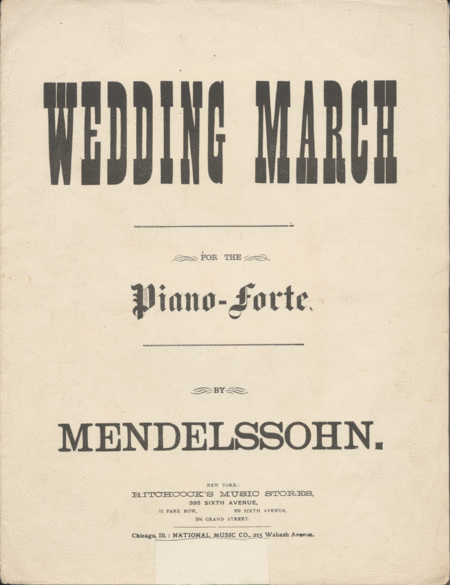 Wedding March for the Piano-forte