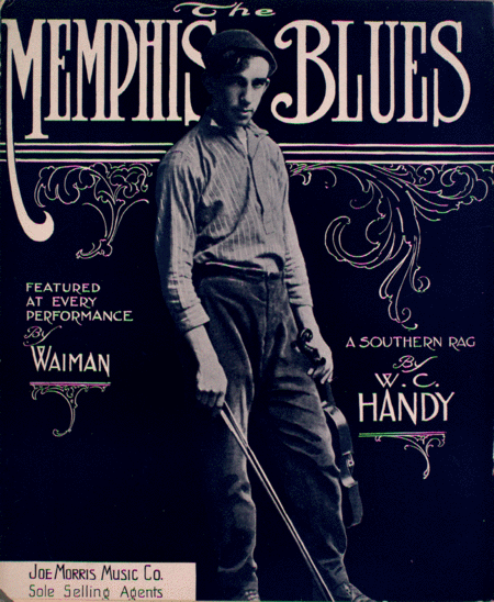 The Memphis Blues, or, Mister Crump. A Southern Rag