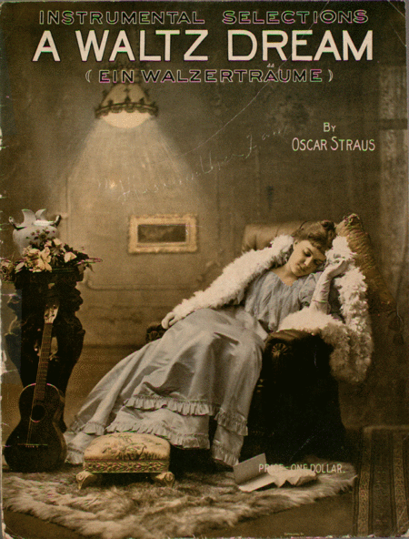 A Waltz Dream. A Viennese Operette. Selection