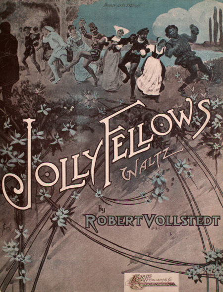 Jolly Fellows. (Lustige Bruder). Waltz
