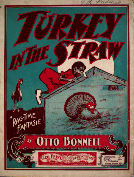 Turkey in the Straw. A Rag-Time Fantasie