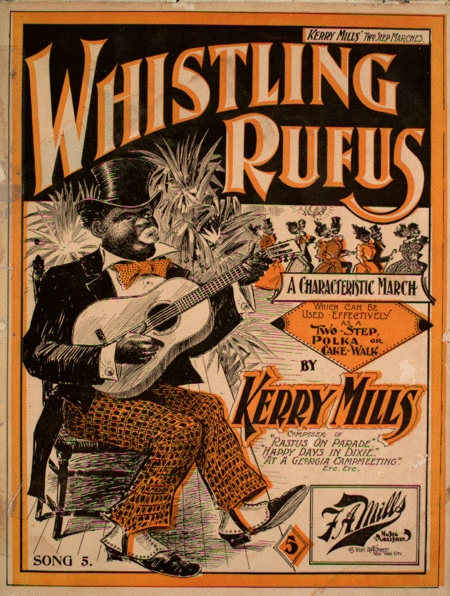 Whistling Rufus. A Characteristic March