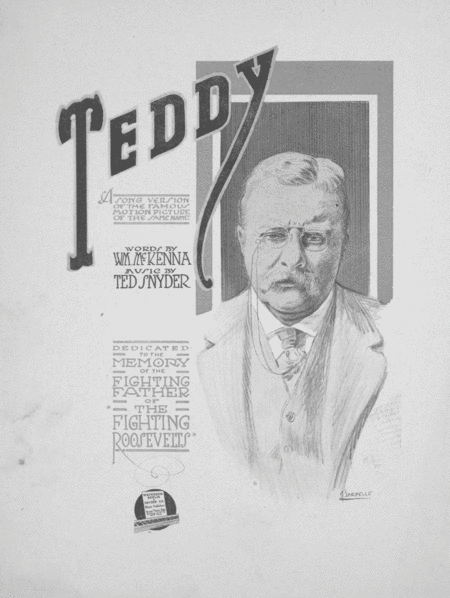 Teddy. A Song Version of the Famous Motion Picture of the Same Name