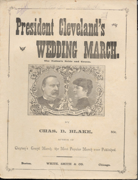 President Cleveland's Wedding March