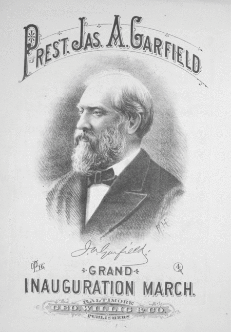 President James A. Garfield's Grand Inauguration March