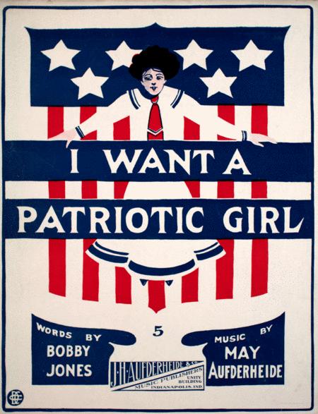 I Want a Patriotic Girl