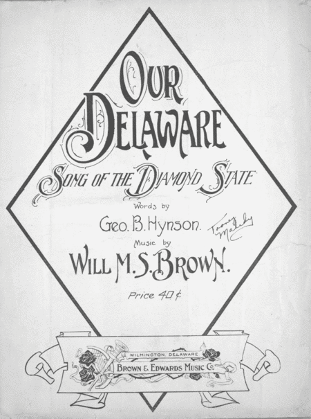 Our Delaware. Song of the Diamond State