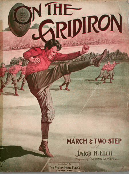 On the Gridiron. March & Two-Step