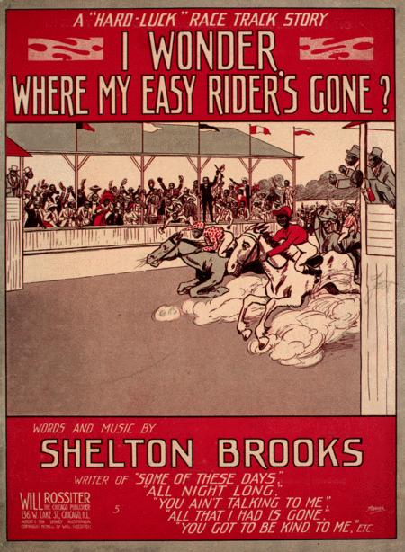 I Wonder, Where My Easy Rider's Gone? A