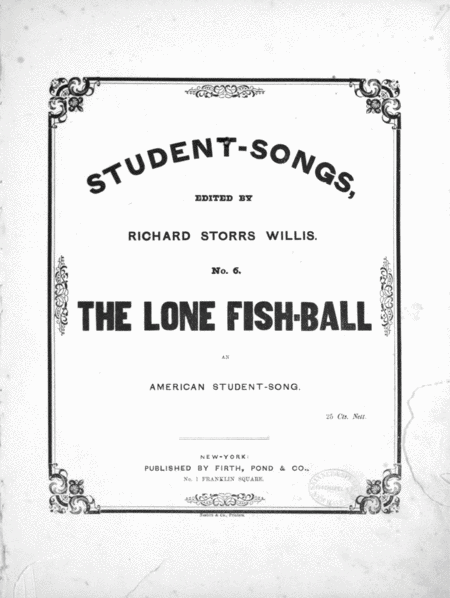 The Lone Fish-Ball, An American Student-Song
