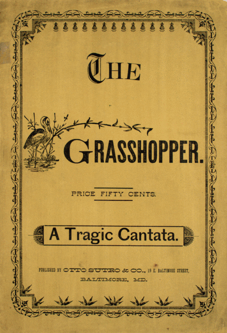 The Grass-hopper. A Tragic Cantata