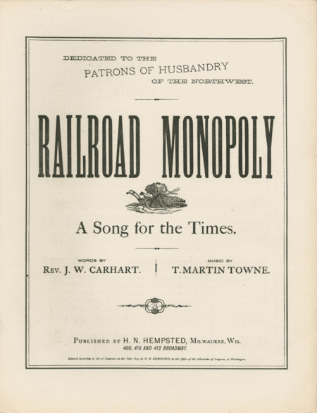 Railroad Monopoly. A Song for the Times