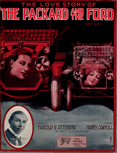 The Love Stoy of The Packard and the Ford. Comic Song