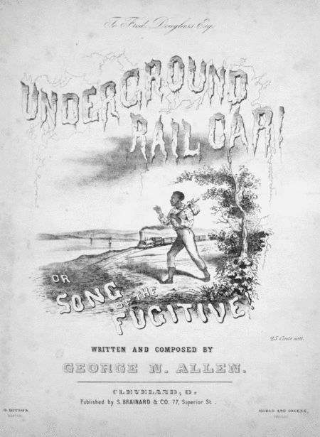 Underground Rail Car! or, Song of the Fugitive