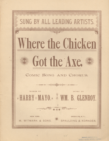 Where the Chicken Got the Axe. Comic Song and Chorus
