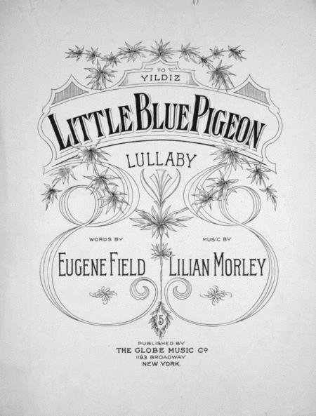 Little Blue Pigeon. Lullaby