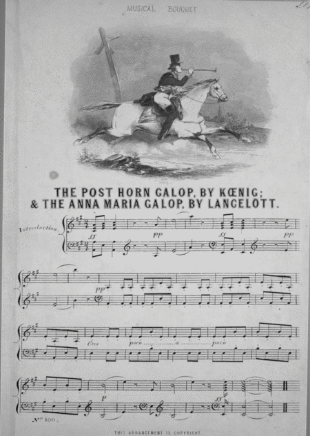 (1) The Post Horn Galop; (2) The Anna Maria Galop