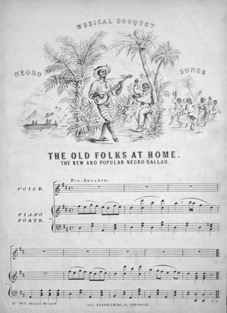 The Old Folks at Home. The New and Popular Negro Ballad