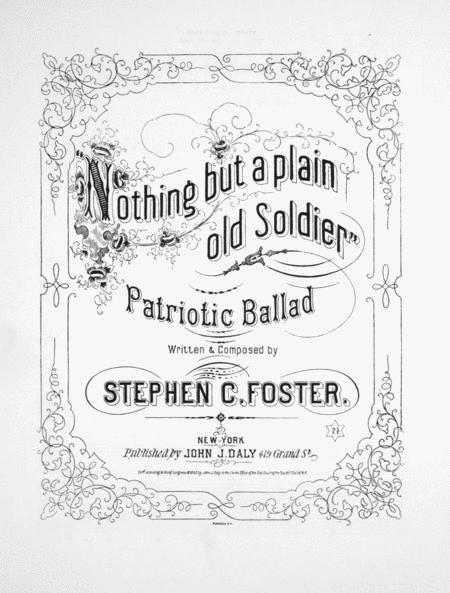Nothing But a Plain Old Soldier. Patriotic Ballad