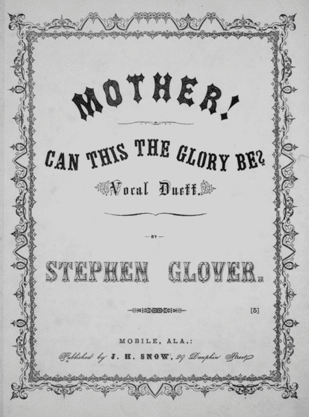 Mother! Can This the Glory Be? Vocal Duett