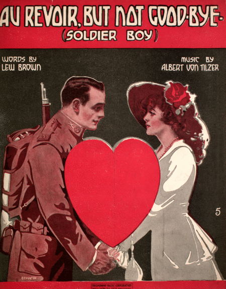 Au Revoir, But Not Good-Bye. (Soldier Boy)