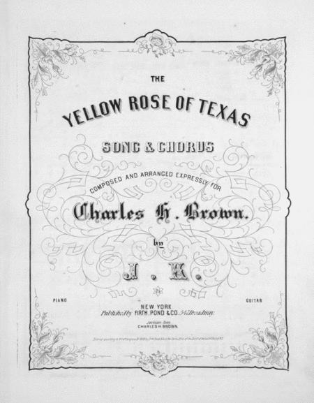 The Yellow Rose of Texas. Song & Chorus