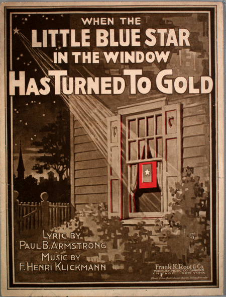 When the Little Blue Star in the Window Has Turned to Gold
