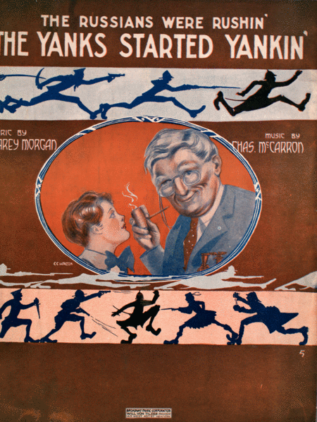 (The Russians Were Rushin'). The Yanks Started Yankin'
