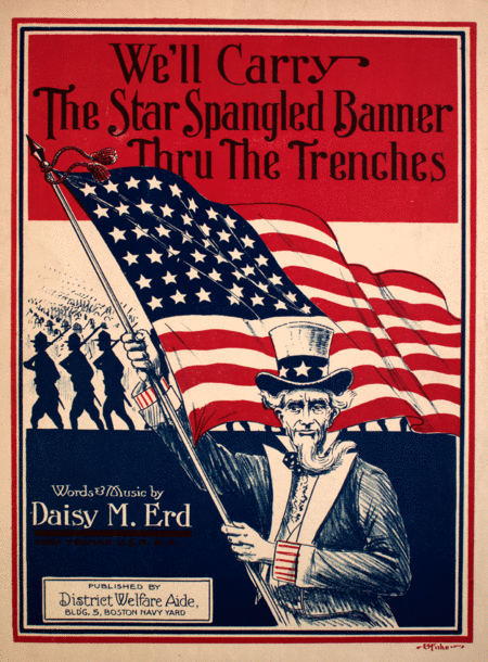 We'll Carry the Star Spangled Banner Thru the Trenches