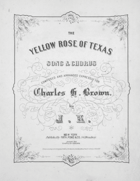 The Yellow Rose of Texas. Song & Chorus