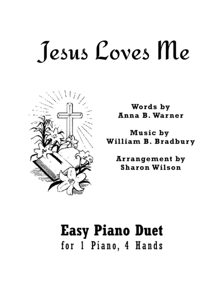 Jesus Loves Me (Easy Piano Duet; 1 Piano, 4 Hands)