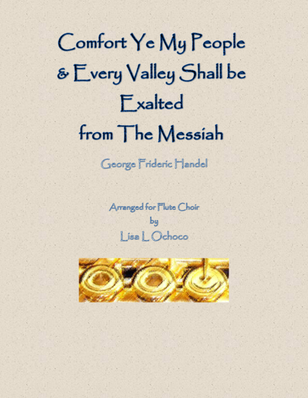 Comfort Ye & Every Valley (in F) from The Messiah for Flute Choir