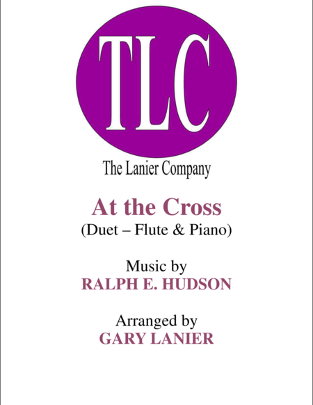 AT THE CROSS (Duet – Flute and Piano/Score and Parts)