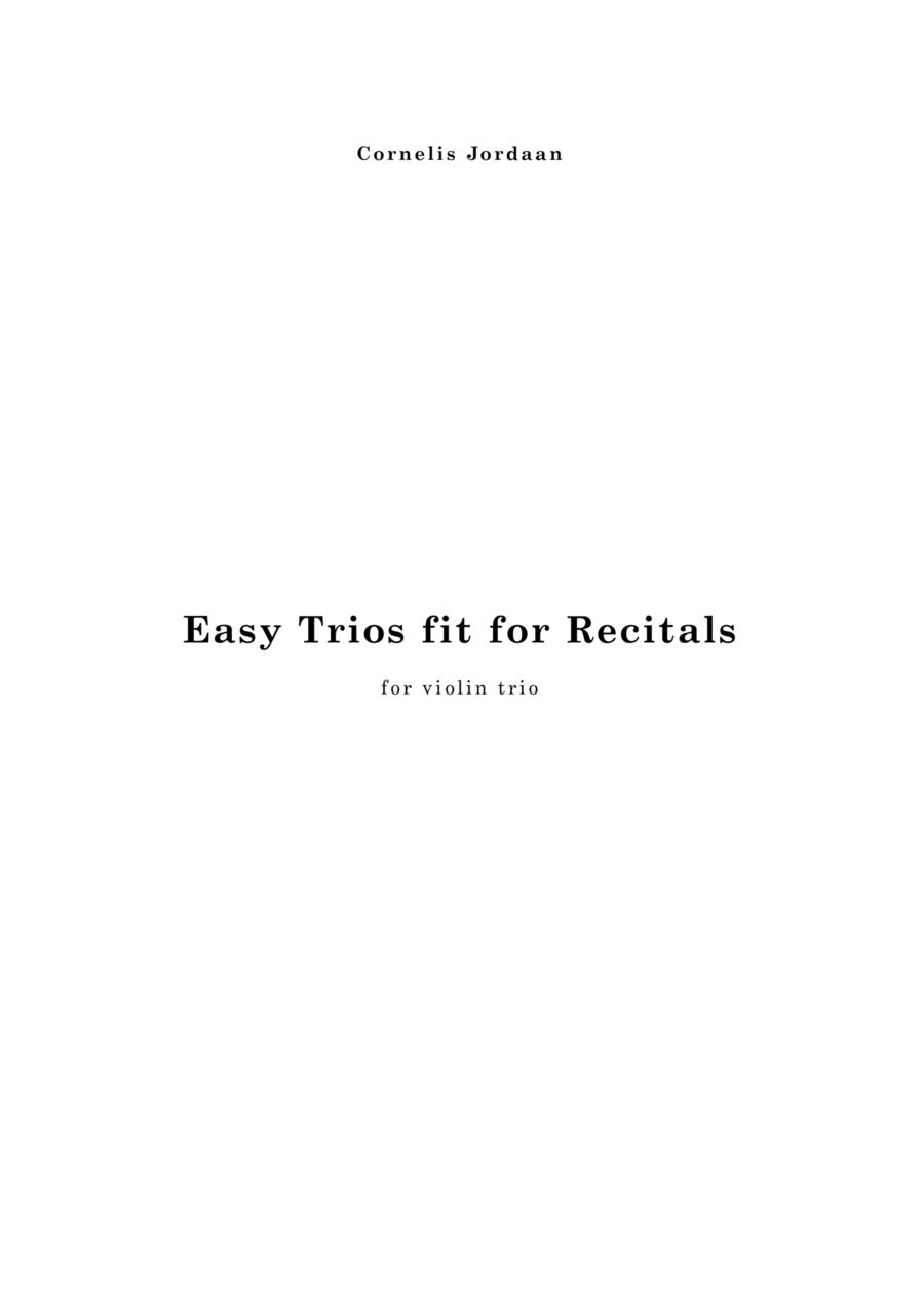 Easy Trios fit for Recitals, for violin trio