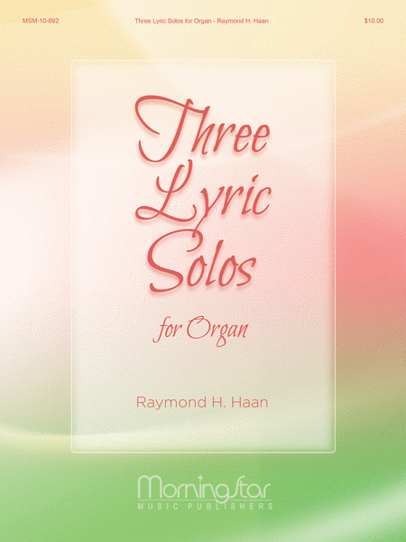 Three Lyric Solos for Organ