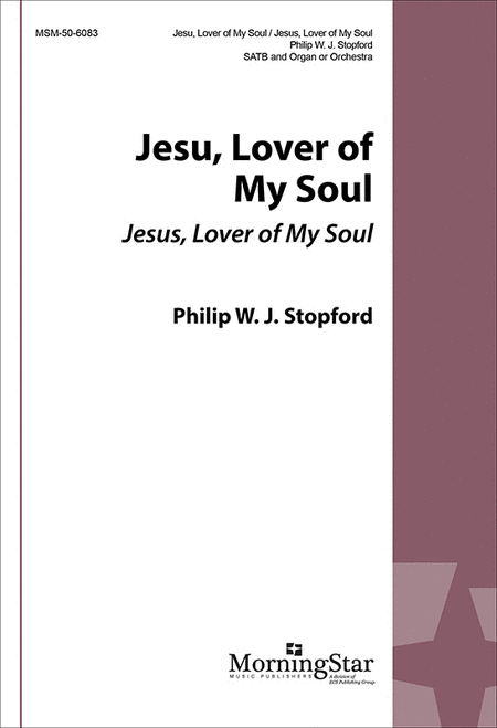 Jesu, Lover of My Soul: Jesus, Lover of My Soul