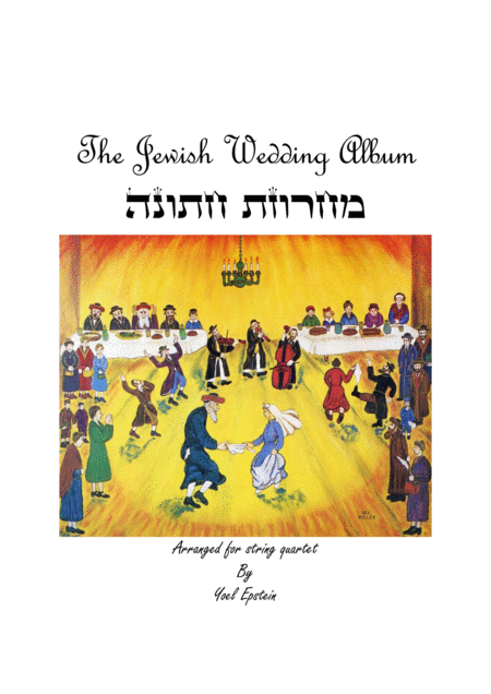 The Jewish Wedding Album for string quartet