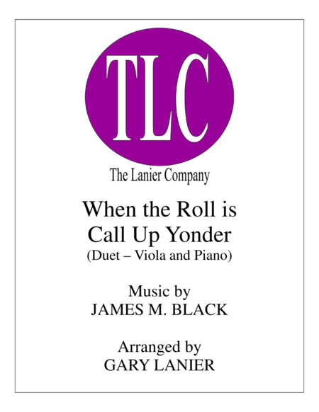 WHEN THE ROLL IS CALLED UP YONDER (Duet – Viola and Piano/Score and Parts)