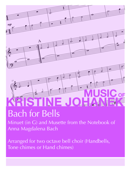 Bach for Bells (2 Octave Handbell, Hand Chimes or Tone Chimes)