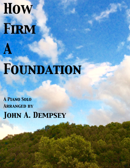 How Firm a Foundation (in C)