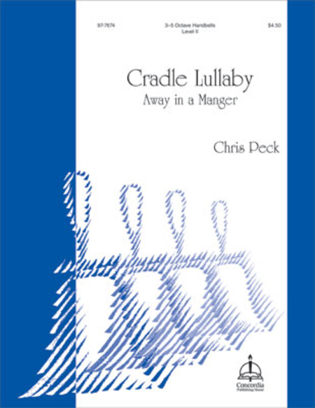 Cradle Lullaby: Away in a Manger