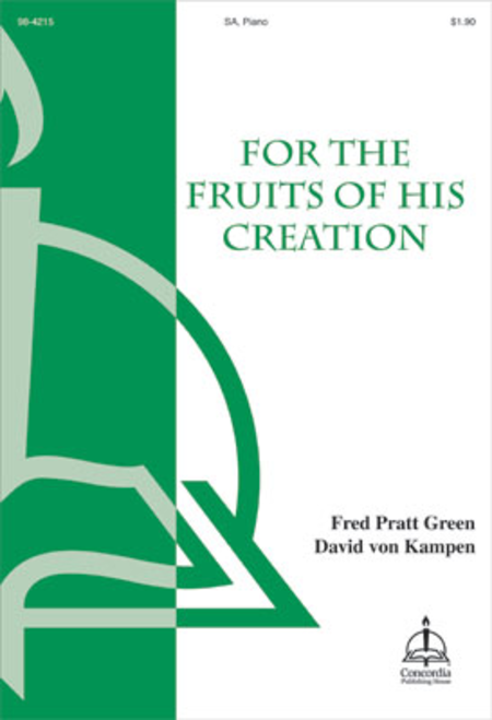For the Fruits of His Creation