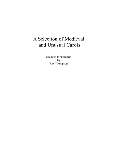 A Selection of Medieval  and Unusual Carols for Horn Trio
