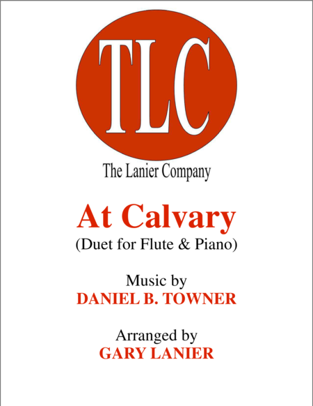 AT CALVARY (Duet – Flute and Piano/Score and Parts)