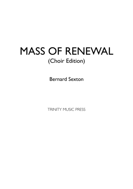 Mass of Renewal - Choir Edition