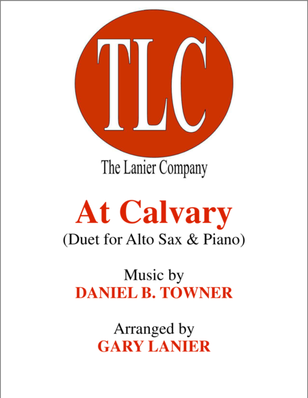 AT CALVARY (Duet – Alto Sax and Piano/Score and Parts)