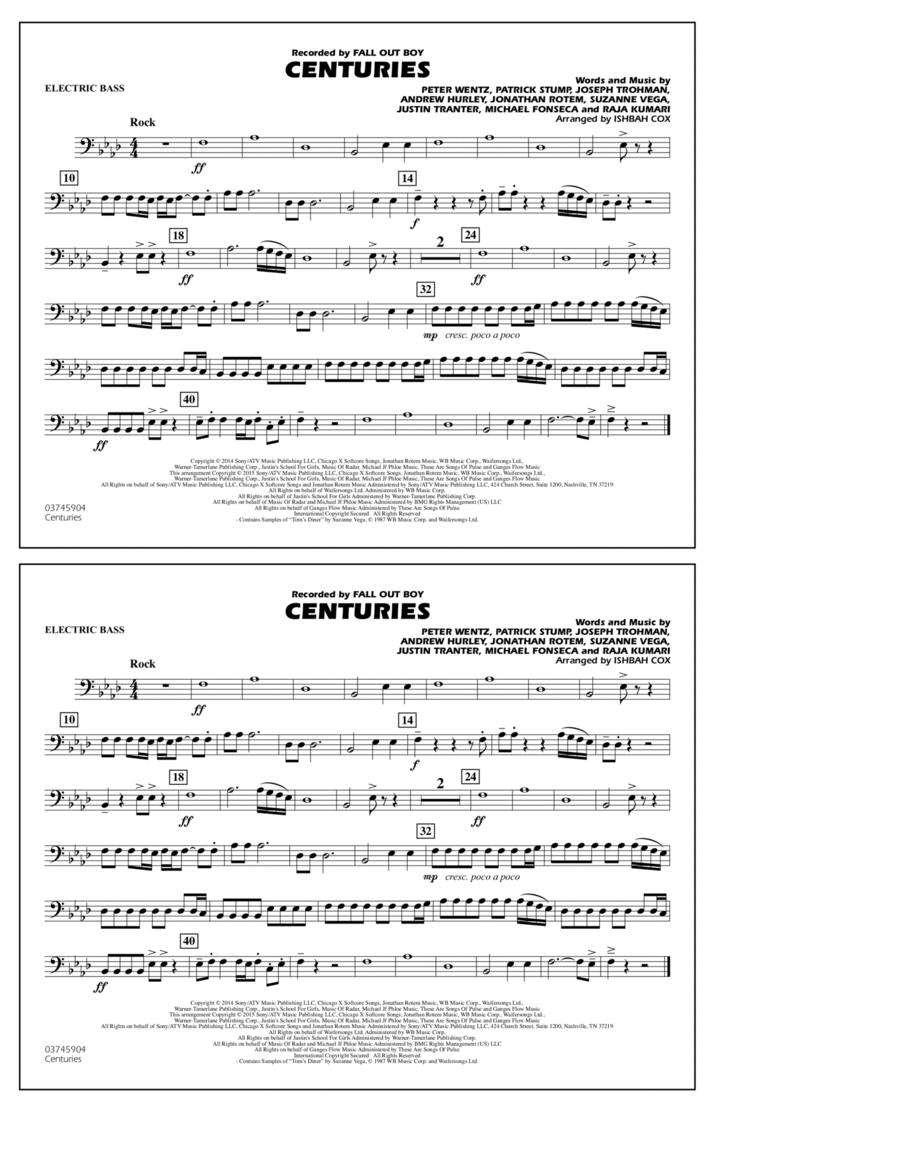 Centuries - Electric Bass